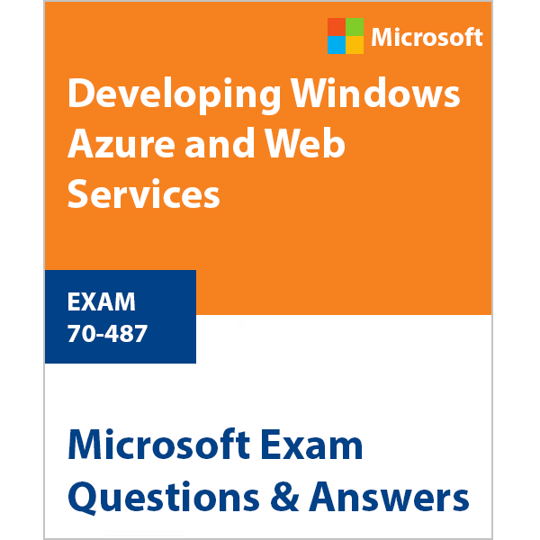 70-487-developing-windows-azure-and-web-services